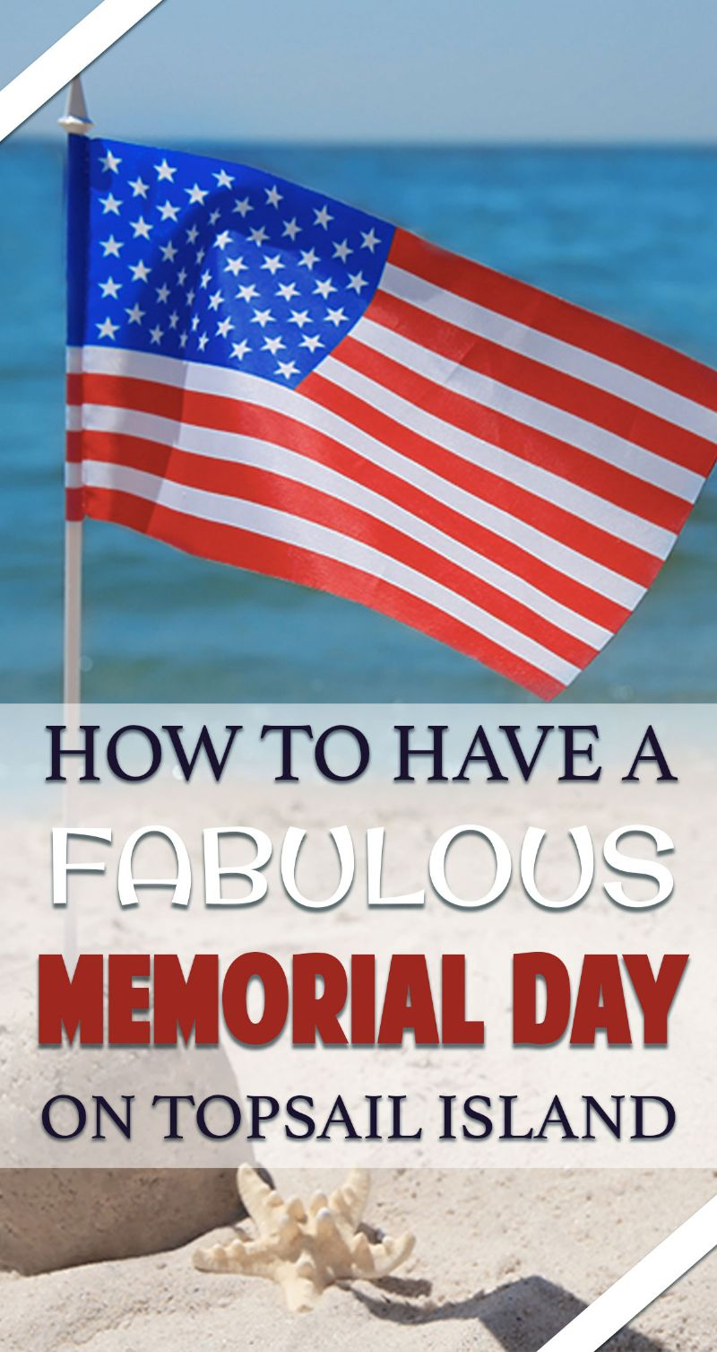 How to Have a Fabulous Memorial Day on Topsail Island Pin