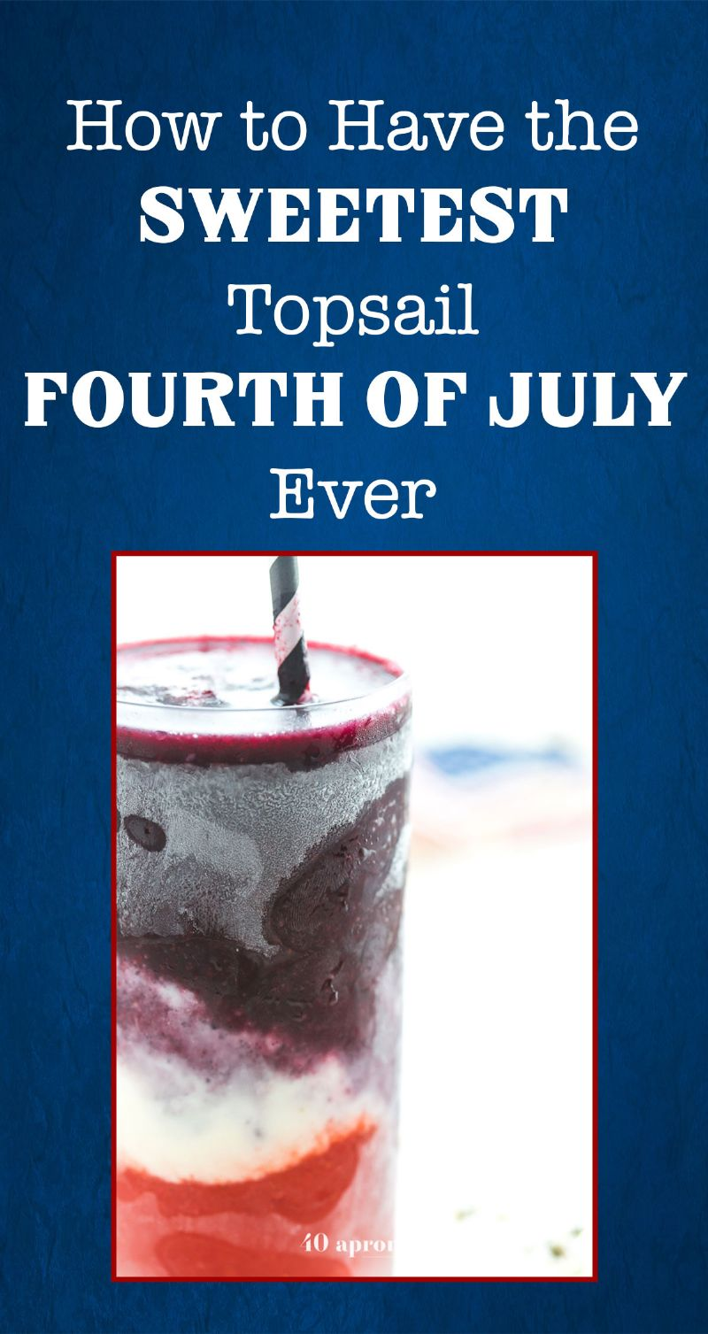 How to Have the Sweetest Topsail Fourth of July Ever Pin