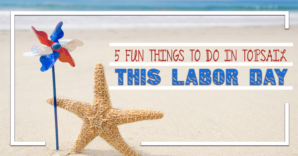 5 Fun Things to do in Topsail This Labor Day