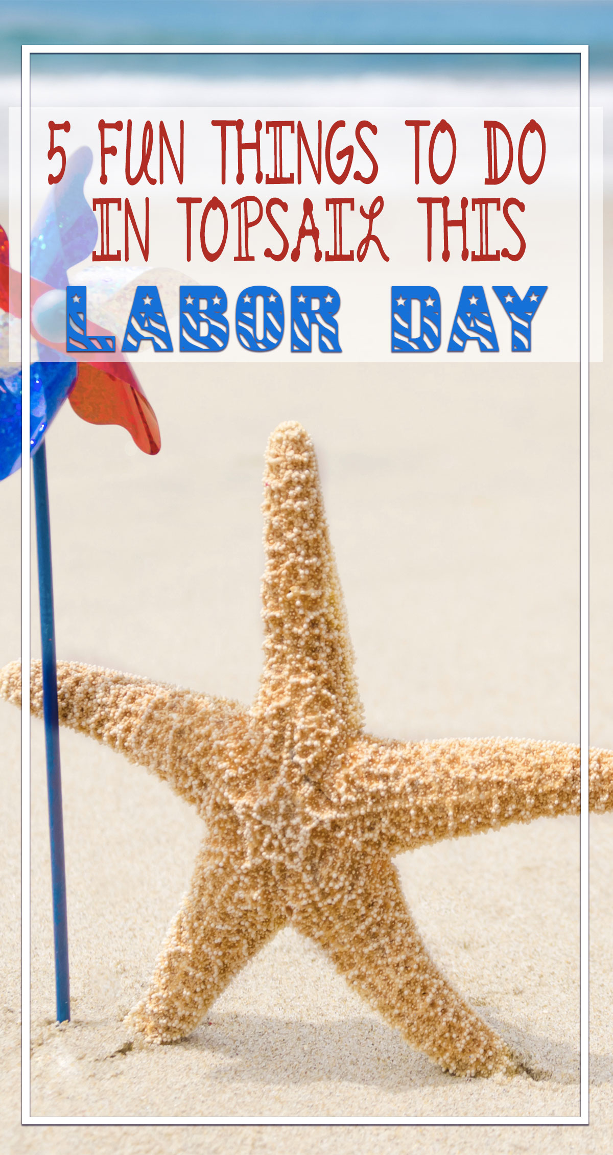 5 Fun Things to Do in Topsail This Labor Day Pin