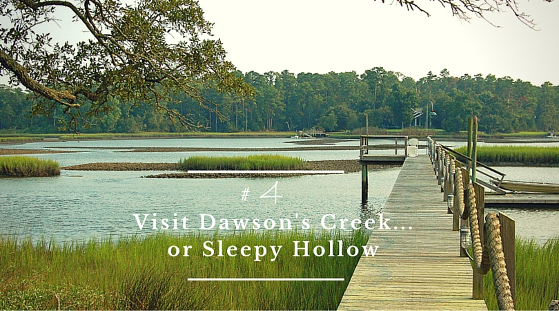 Visit Dawson's Creek... or Sleepy Hollow!
