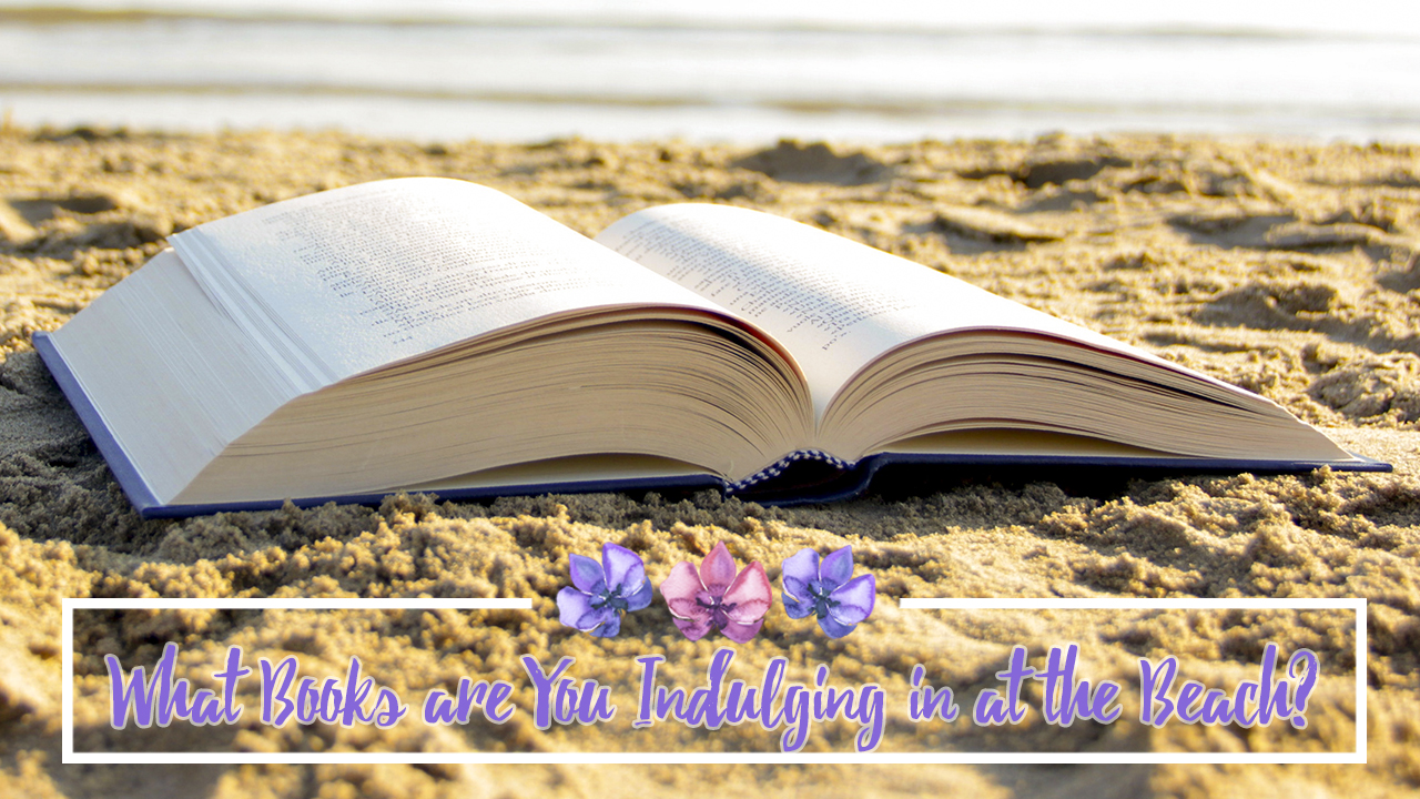 What-Books-are-You-Indulging-in-at-the-Beach