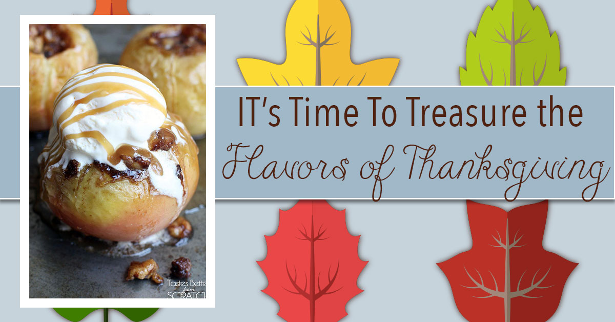 It's Time to Treasure the Flavors of Thanksgiving