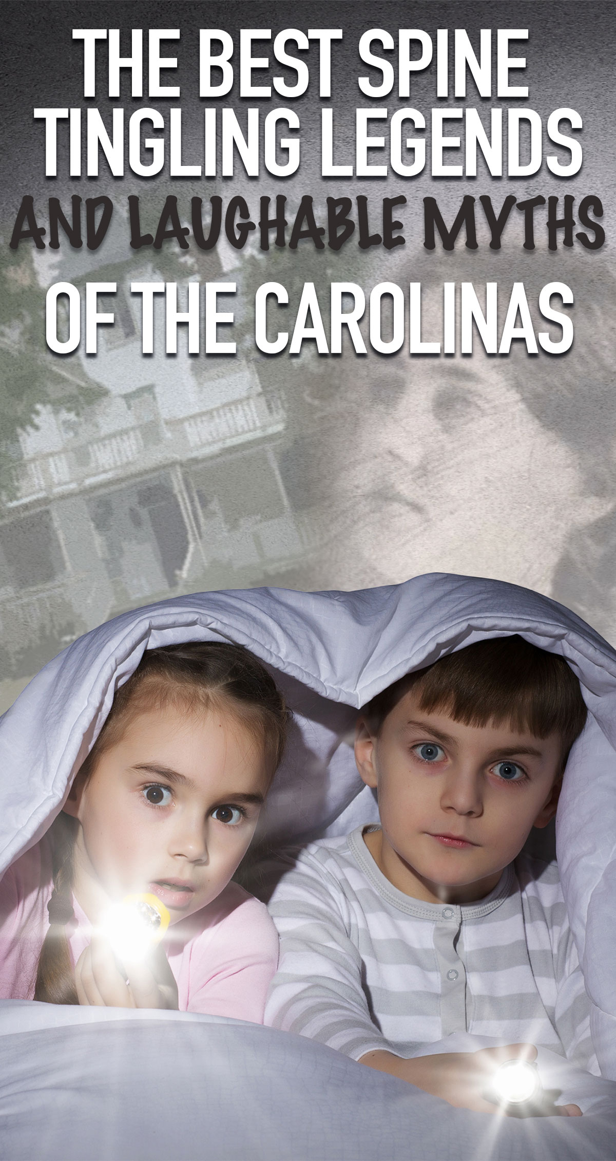 The Best Spine Tingling Legends and Laughable Myths of the Carolinas Pin