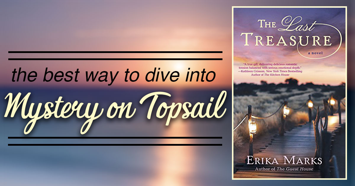 The Best Way to Dive Into Mystery on Topsail