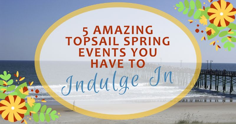 topsail-spring-events