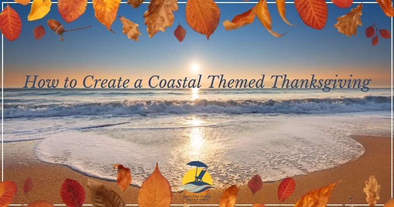 How to Create A Coastal Themed Thanksgiving