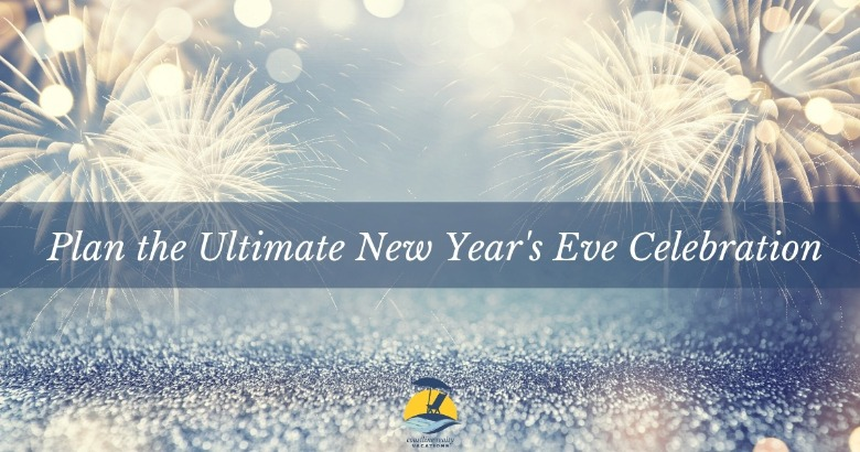 Plan the Ultimate New Year's Eve Celebration | Coastline Realty Vacations