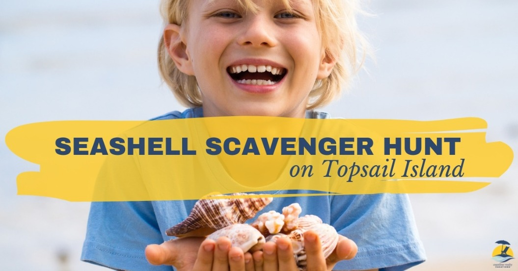 Seashell Scavenger Hunt on Topsail Island | Coastline Realty Vacations