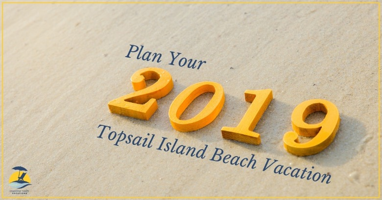 Plan Your 2019 Topsail Island Beach Vacation | Coastline Realty Vacations