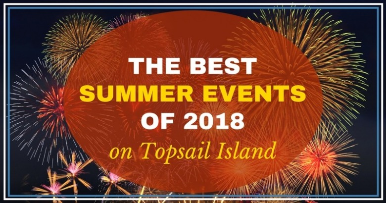The Best Summer Events of 2018 on Topsail Island | Coastline Realty Vacations
